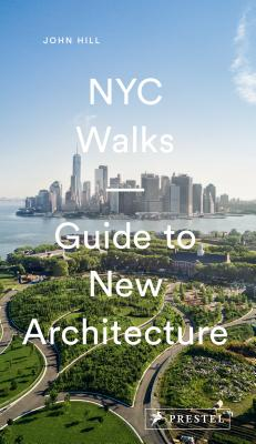 NYC Walks: Guide to New Architecture Cover Image