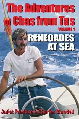 The Adventures of Chas from Tas: Renegades at Sea Cover Image