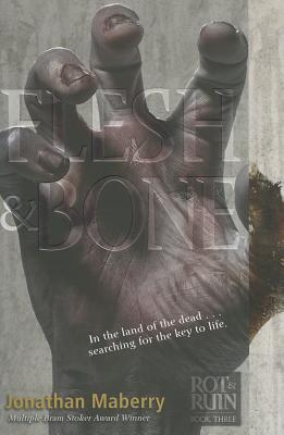 Flesh & Bone (Rot & Ruin #3) Cover Image