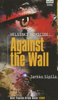 Against the Wall (Helsinki Homicide) Cover Image