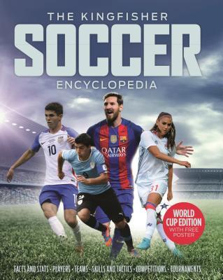 The Kingfisher Soccer Encyclopedia (Kingfisher Encyclopedias) Cover Image