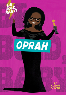 Be Bold, Baby: Oprah Cover Image