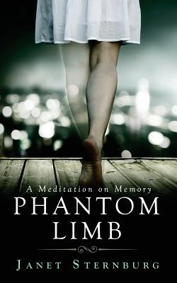 Phantom Limb: A Meditation on Memory Cover Image