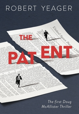 The Patent: The First Doug McAllister Thriller Cover Image