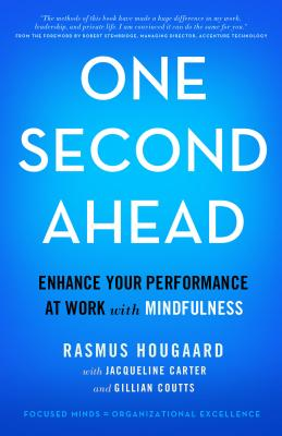 One Second Ahead: Enhance Your Performance at Work with Mindfulness Cover Image