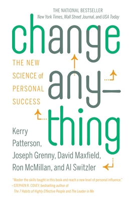 Change Anything: The New Science of Personal Success Cover Image
