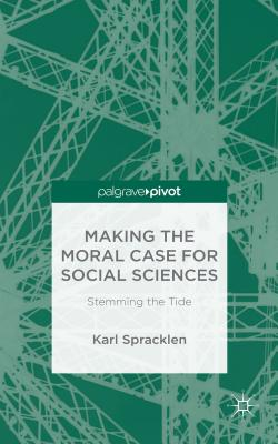 Making the Moral Case for Social Sciences: Stemming the Tide Cover Image