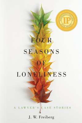 Four Seasons of Loneliness: A Lawyer's Case Stories image_path