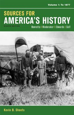 Sources for America's History, Volume 1: To 1877 Cover Image