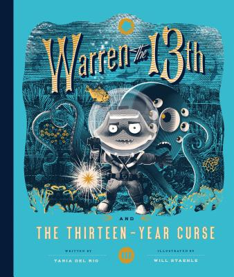 Warren the 13th and the Thirteen-Year Curse: A Novel Cover Image