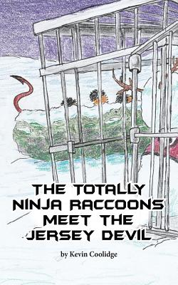 The Totally Ninja Raccoons Meet the Jersey Devil Cover Image