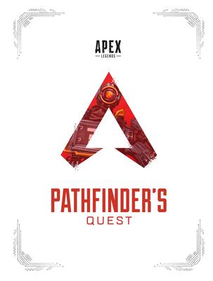 Apex Legends: Pathfinder's Quest (Lore Book) Cover Image