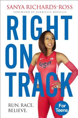 Right on Track: Run, Race, Believe Cover Image