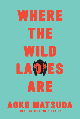 Where the Wild Ladies Are Cover Image