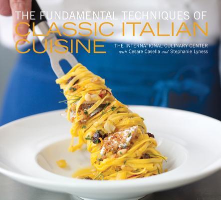 The Fundamental Techniques of Classic Italian Cuisine Cover Image