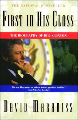 First In His Class: A Biography Of Bill Clinton Cover Image