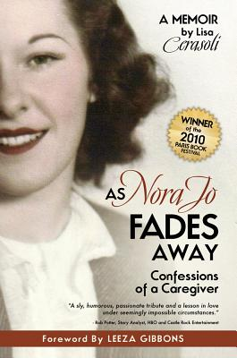 As Nora Jo Fades Away: Confessions of a Caregiver Cover Image