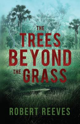 The Trees Beyond the Grass Cover Image