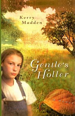 Gentle's Holler (Maggie Valley Novels) Cover Image