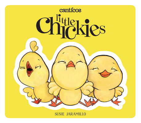 Little Chickies / Los Pollitos: A Bilingual Lift-The-Flap Book (Canticos) Cover Image