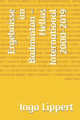 Ergebnisse im Badminton - Hellas International 2000-2019 Cover Image