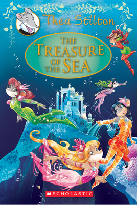 The Treasure of the Sea by Thea Stilton