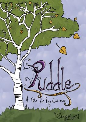Puddle: A Tale for the Curious Cover Image