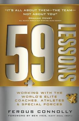 59 Lessons: Working with the World's Greatest Coaches, Athletes, & Special Forces Cover Image