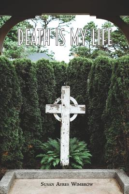 Death Is My Life Cover Image