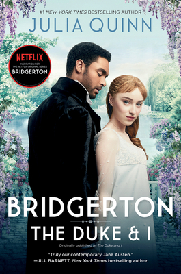 Bridgerton [TV Tie-in]: The Duke and I (Bridgertons #1) Cover Image