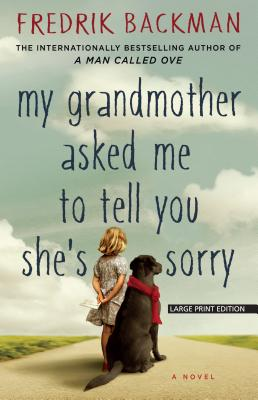 My Grandmother Asked Me to Tell You Shes Sorry Cover Image