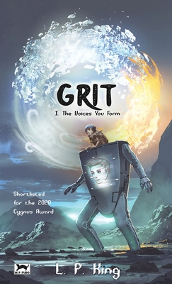 Grit Book I: The Voices You Form Cover Image