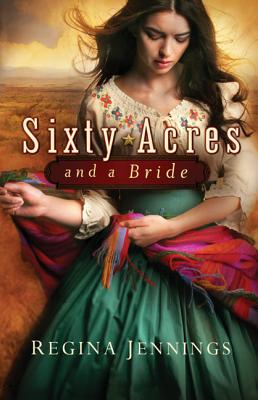Sixty Acres and a Bride Cover