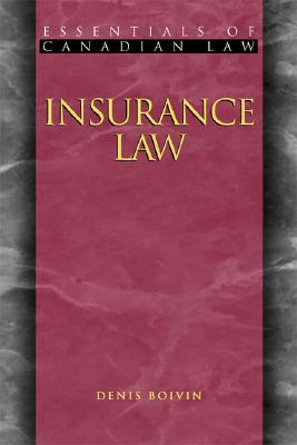 Insurance Law (Essentials of Canadian Law) Cover Image