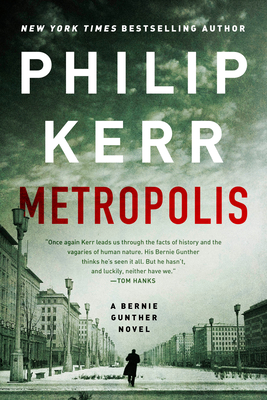 Metropolis (A Bernie Gunther Novel #14) Cover Image
