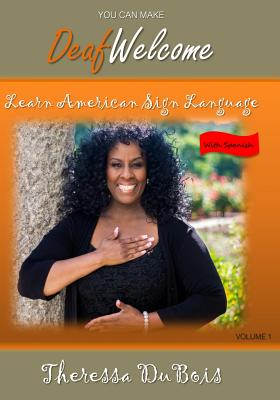 You Can Make Deaf Welcome: Learn American Sign Language Cover Image