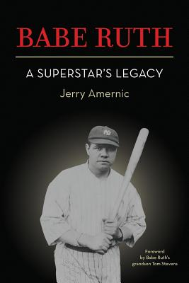 BABE RUTH - A Superstar's Legacy Cover Image