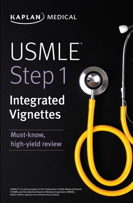 USMLE Step 1: Integrated Vignettes: Must-know, high-yield review (USMLE Prep) Cover Image