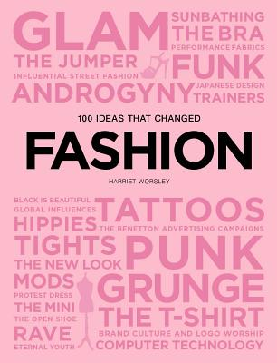 100 Ideas that Changed Fashion (Pocket Editions) Cover Image