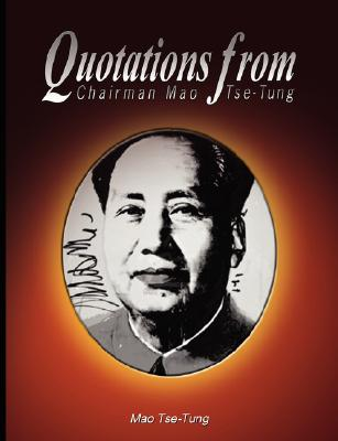 Quotations from Chairman Mao Tse-Tung Cover