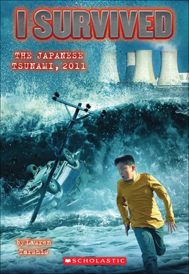 I Survived the Japanese Tsunami, 2011 Cover Image