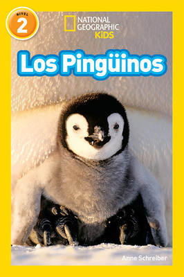 National Geographic Readers Los Pingüinos (Penguins) (Spanish Edition) Cover Image