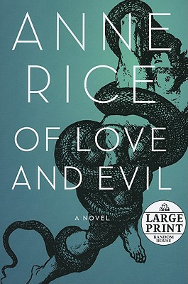 Of Love and Evil: The Songs of the Seraphim, Book Two Cover Image