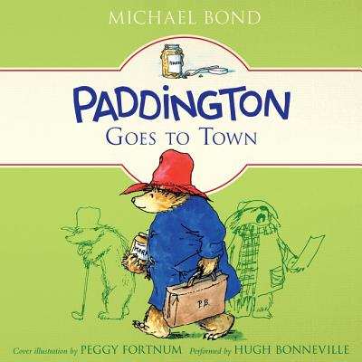 Paddington Goes to Town Lib/E (Paddington Bear #8) Cover Image