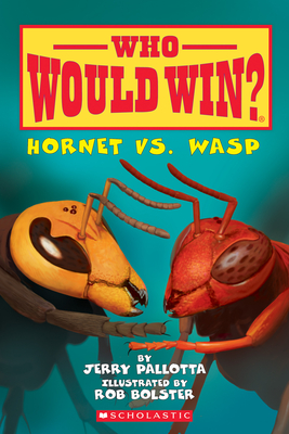 Hornet vs. Wasp (Who Would Win?) Cover Image