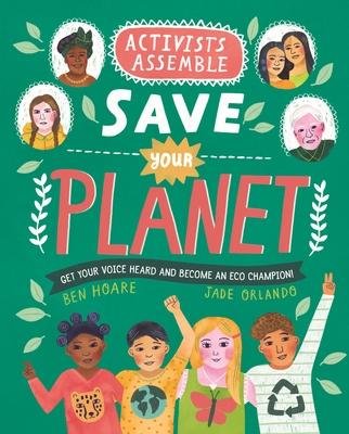 Activists Assemble—Save Your Planet Cover Image