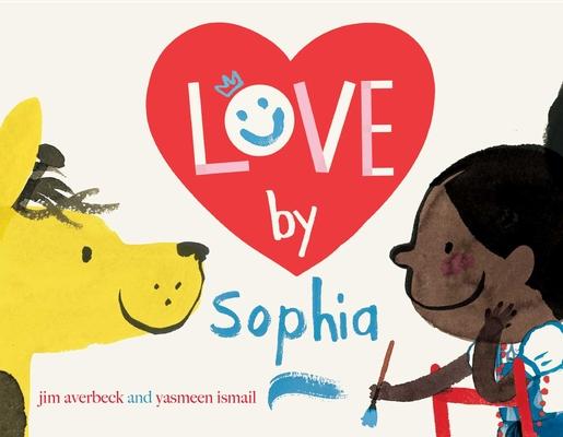 Love by Sophia (The Sophia Books) Cover Image