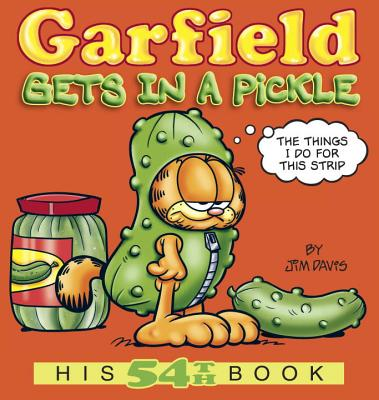 Garfield Gets in a Pickle: His 54th Book Cover Image