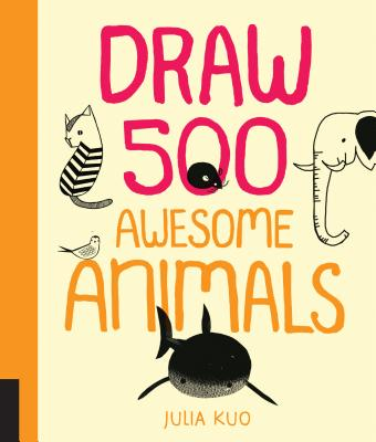 Cover for Draw 500 Awesome Animals