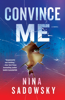Convince Me: A Novel Cover Image